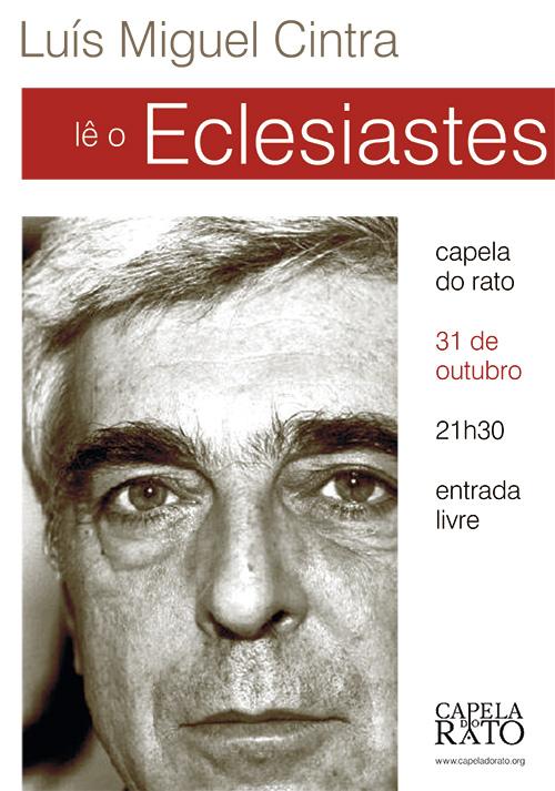 luisMiguelCintra_eclesiastes2010_capelaRato