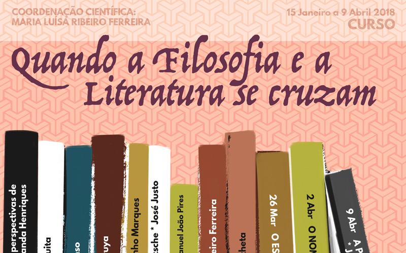 """Curso """"Quando a Filosofia e a Literatura se cruzam"""" – Viriato Soromenho Marques"""