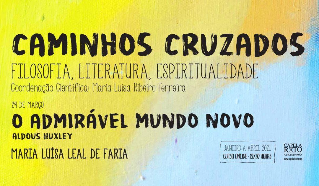 """Curso """"Caminhos Cruzados"""" – O Admirável Mundo Novo"""