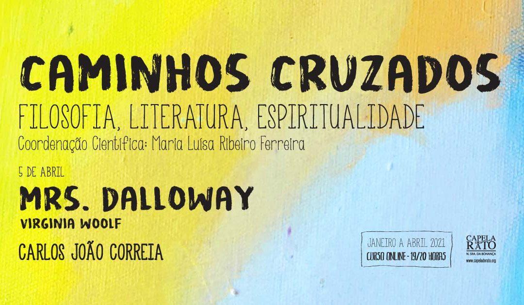 """Curso """"Caminhos Cruzados"""" – Mrs. Dalloway"""