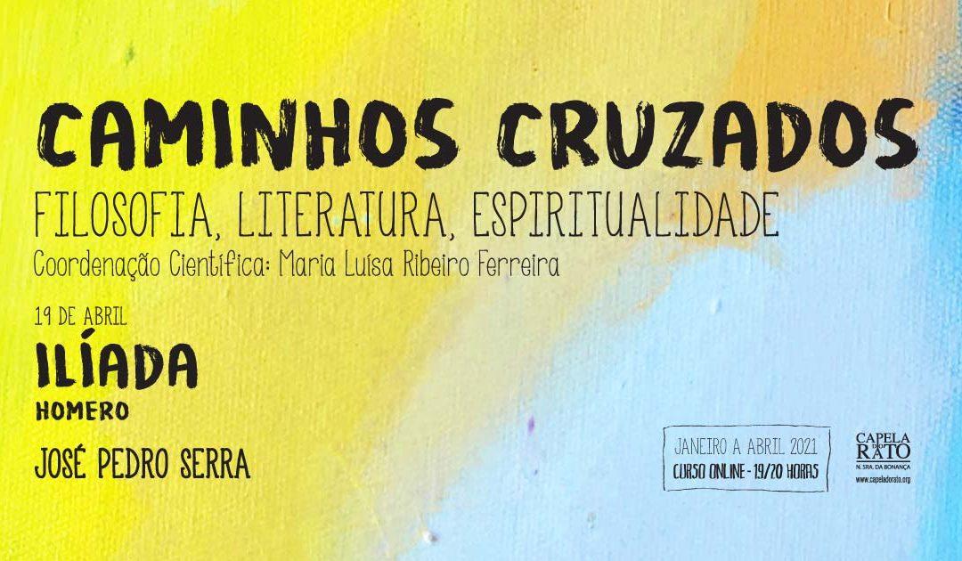 """Curso """"Caminhos Cruzados"""" – Ilíada"""